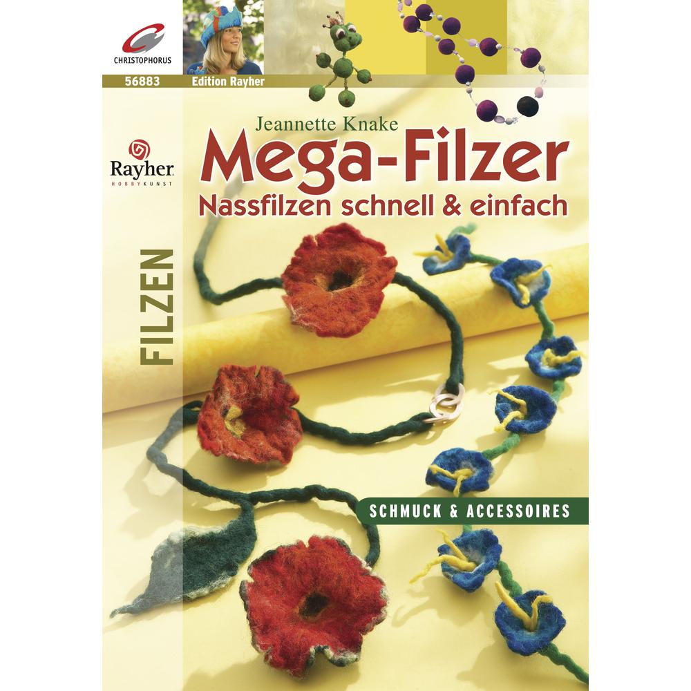 Buch: Mega-Filzer, Edition Rayher, nur in deutscher Sprache